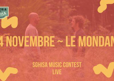 Sghisa Music Contest Live – Le Mondane
